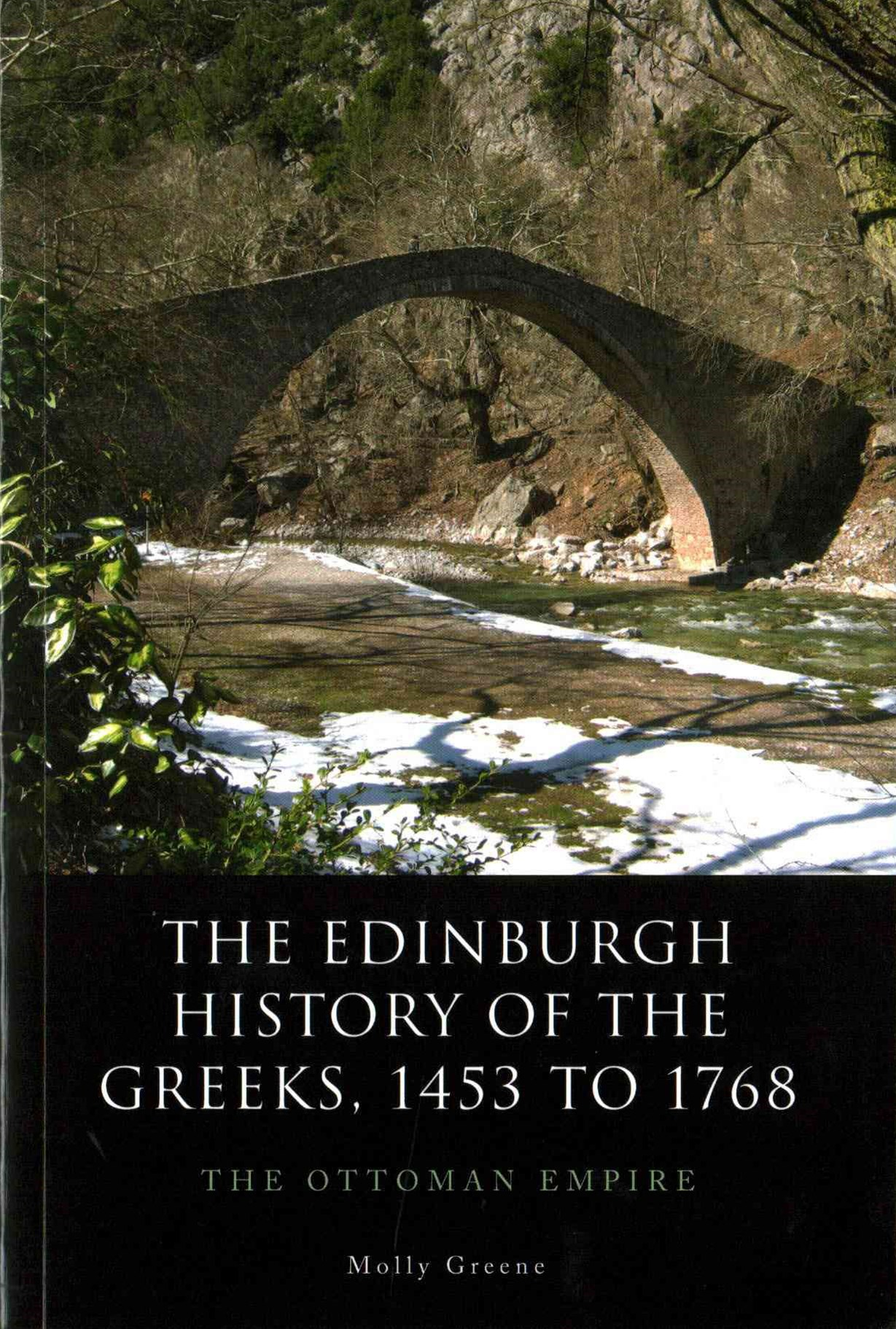 The Edinburgh History of the Greeks, 1453 to 1768