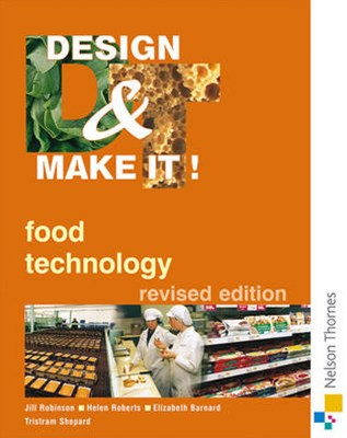 Design and Make It: Food Technology
