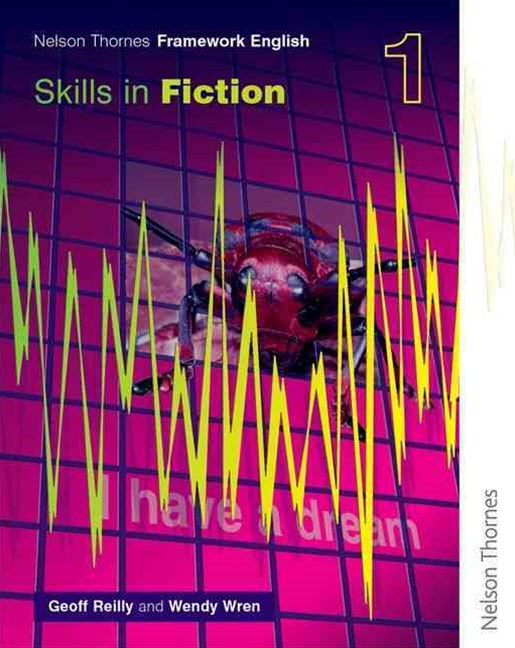 Nelson Thornes Framework English: Skills in Fiction 1