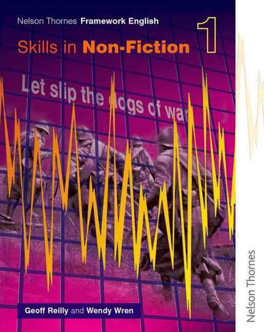 Nelson Thornes Framework English: Skills in Non-Fiction 1