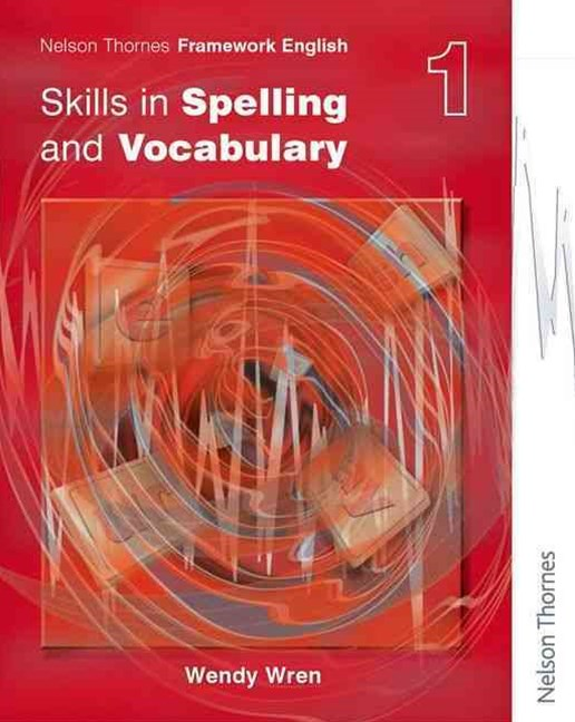Framework English Skills in Spelling and Vocabulary 1