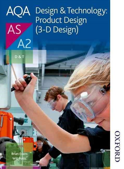 AQA Design and Technology Product Design AS & A2 3D Design