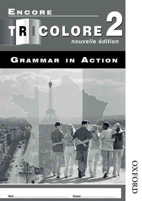 Encore Tricolore Nouvelle 2 Grammar in Action Workbook 8 Pack