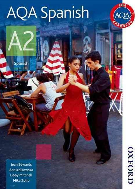 AQA A2 Spanish Student Book