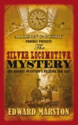 Silver Locomotive Mystery