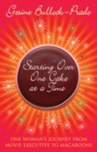 (ebook) Starting Over, One Cake at a Time - Biographies General Biographies