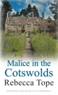 (ebook) Malice in the Cotswolds - Crime Mystery & Thriller
