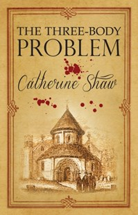 Three Body Problem by Catherine Shaw (9780749011833) - PaperBack - Crime Mystery & Thriller