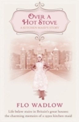 Over a Hot Stove