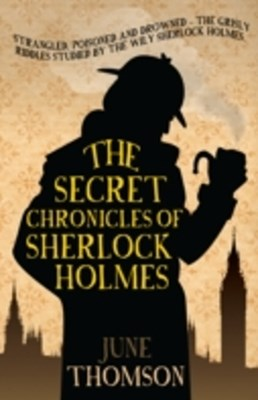Secret Chronicles of Sherlock Holmes