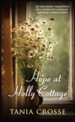 Hope at Holly Cottage
