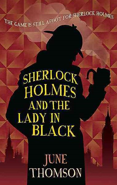 Sherlock Holmes & The Lady In Black