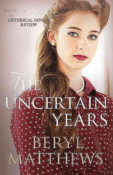 The Uncertain Years