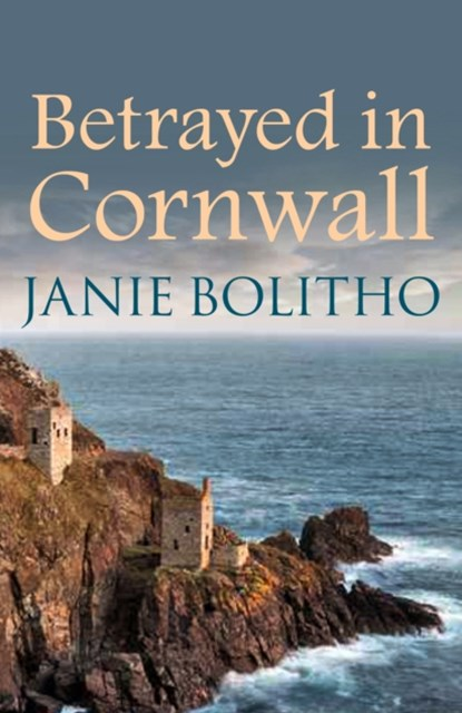 Betrayed in Cornwall