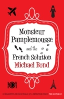 Monsieur Pamplemousse and the French Solution