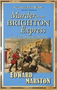 Murder on the Brighton Express by Edward Marston, Edward Marston (9780749079147) - PaperBack - Crime Mystery & Thriller