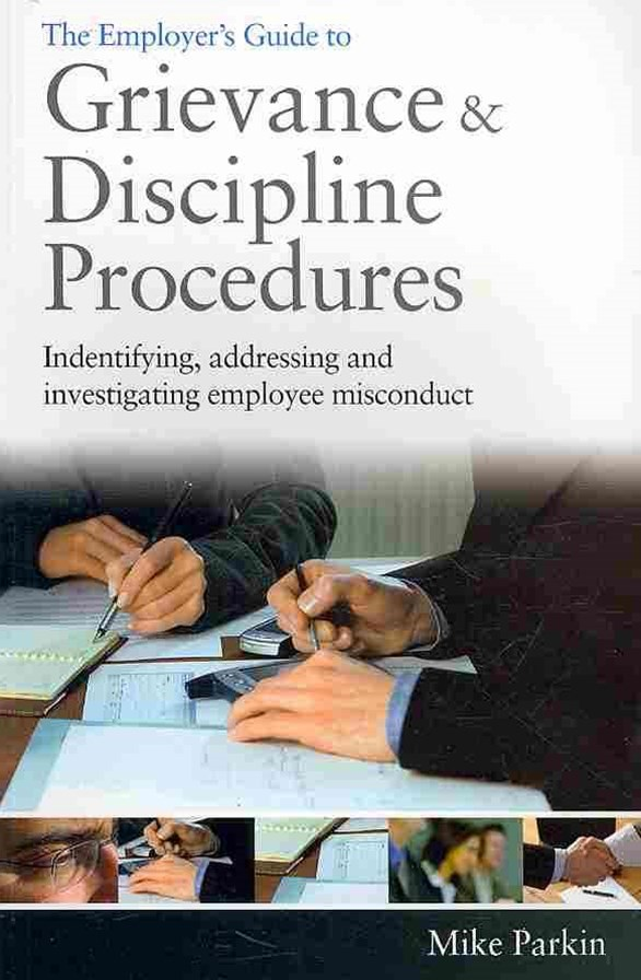 The Employer's Guide to Grievance and Discipline Procedures