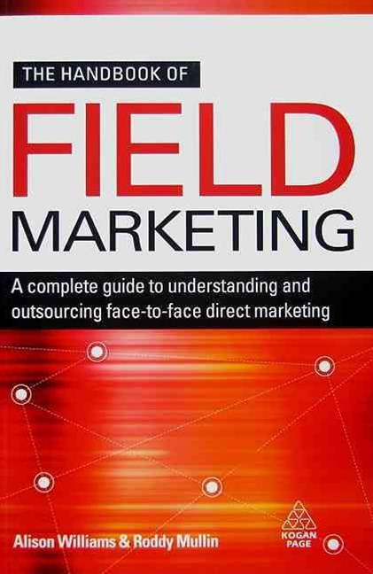 The Handbook of Field Marketing