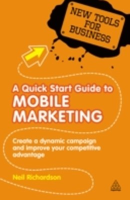 Quick Start Guide to Mobile Marketing