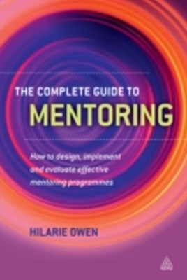 Complete Guide to Mentoring