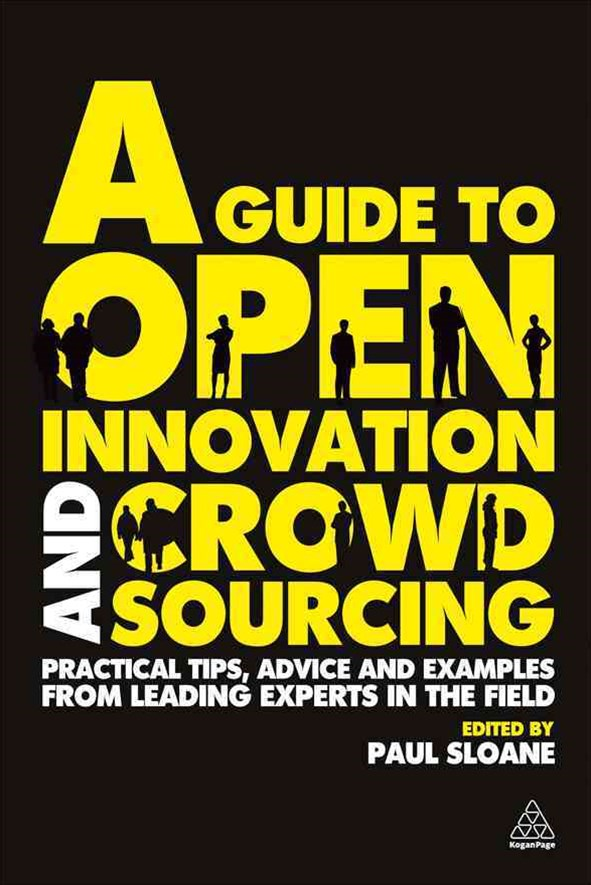 Guide to Open Innovation and Crowdsourcing