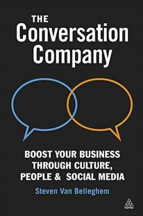 Conversation Company by Steven Van Belleghem, Steven Van Belleghem (9780749464738) - PaperBack - Business & Finance Business Communication