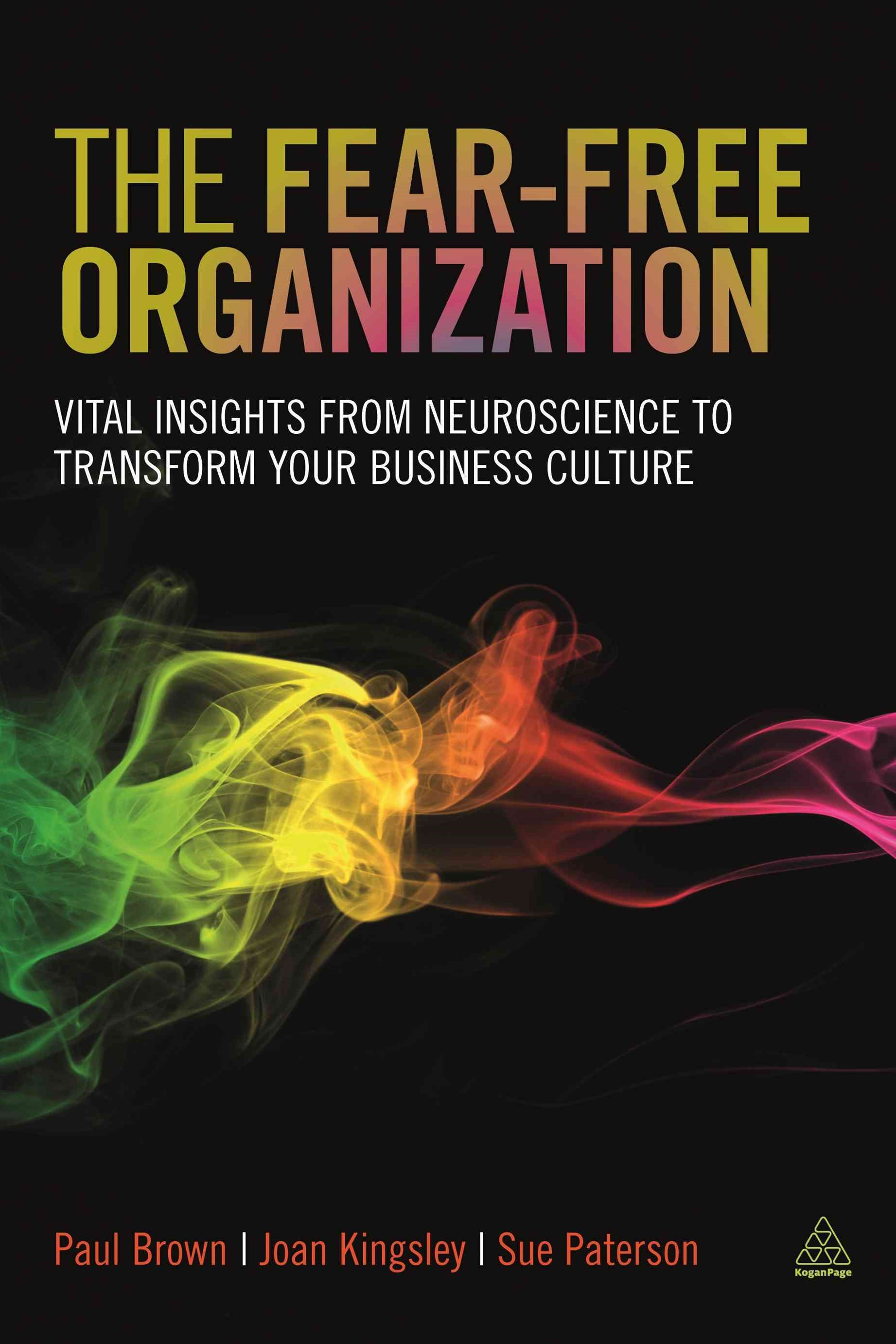 Neuroscience and the Fear-Free Organization