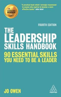 The Leadership Skills Handbook: 50 Essential Skills You Need to be a Leader 4ed