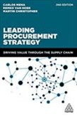 Leading Procurement Strategy: Driving Value Through the Supply Chain 2ed