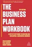 The Business Plan Workbook: A Step-By-Step Guide to Creating and Developing a Successful Business 9ed
