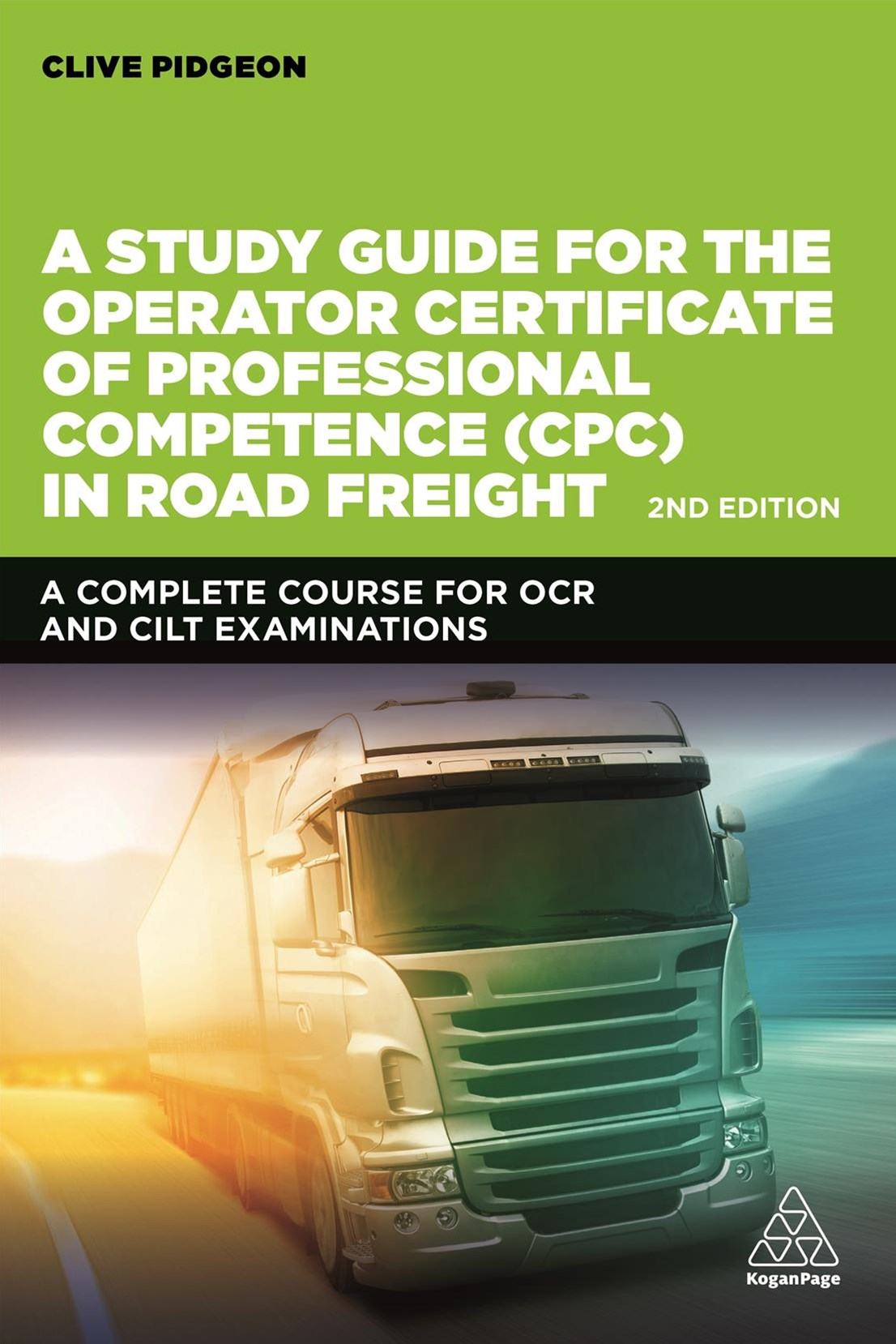 A Study Guide for the Operator Certificate of Professional Competence in Road Freight 2018