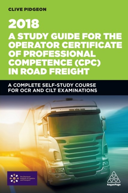 (ebook) Study Guide for the Operator Certificate of Professional Competence (CPC) in Road Freight 2018