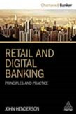 Retail and Digital Banking: Principles and Practice