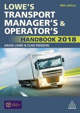 Lowe's Transport Manager's & Operator's Handbook 2018