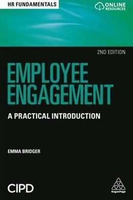 Employee Engagement: A Practical Introduction 2ed