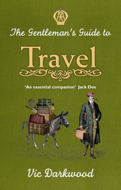 Gentleman's Guide to Travel