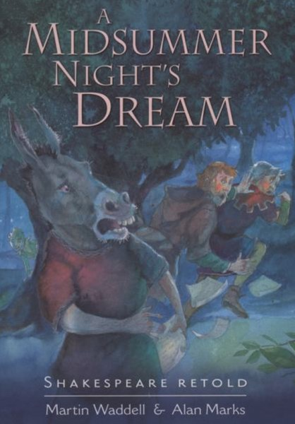 Shakespeare Retold: A Midsummer Night's Dream