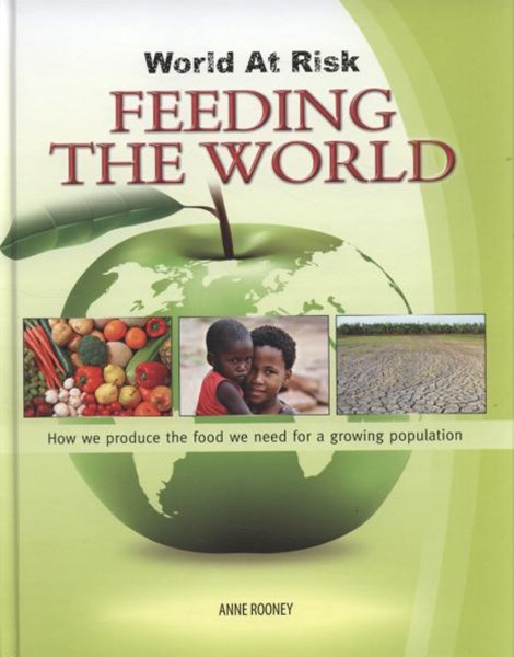 World at Risk: Feeding the World