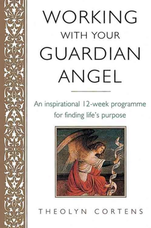 Working With Your Guardian Angel