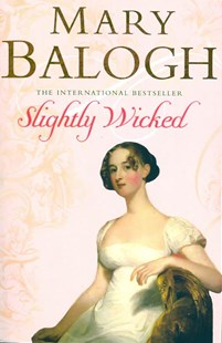 Slightly Wicked by Mary Balogh (9780749937546) - PaperBack - Romance Historical Romance