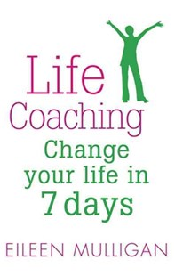 Life Coaching by Eileen Mulligan (9780749941901) - PaperBack - Social Sciences Psychology