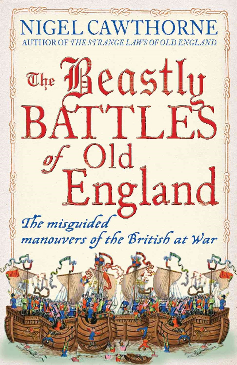 Beastly Battles of Old England