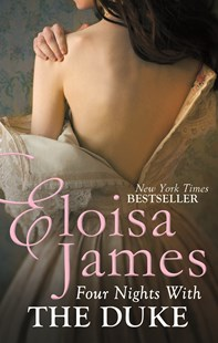 Four Nights With the Duke by Eloisa James (9780749959487) - PaperBack - Romance Historical Romance