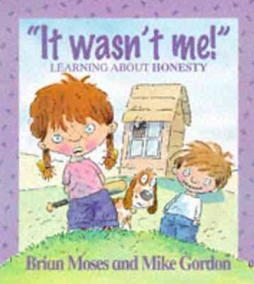 Values: It Wasn't Me! - Learning About Honesty
