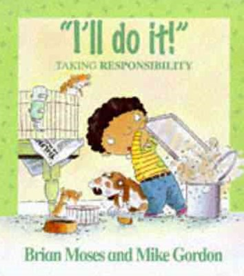 Values: I'll Do It - Taking Responsibility