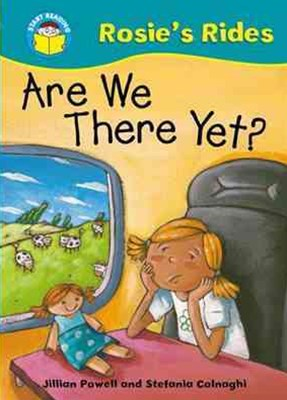 Start Reading: Rosie's Rides: Are We There Yet?