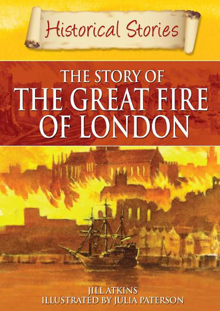 Historical Stories: Great Fire of London