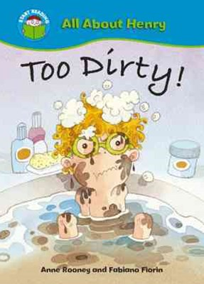 Start Reading: All About Henry: Too Dirty!