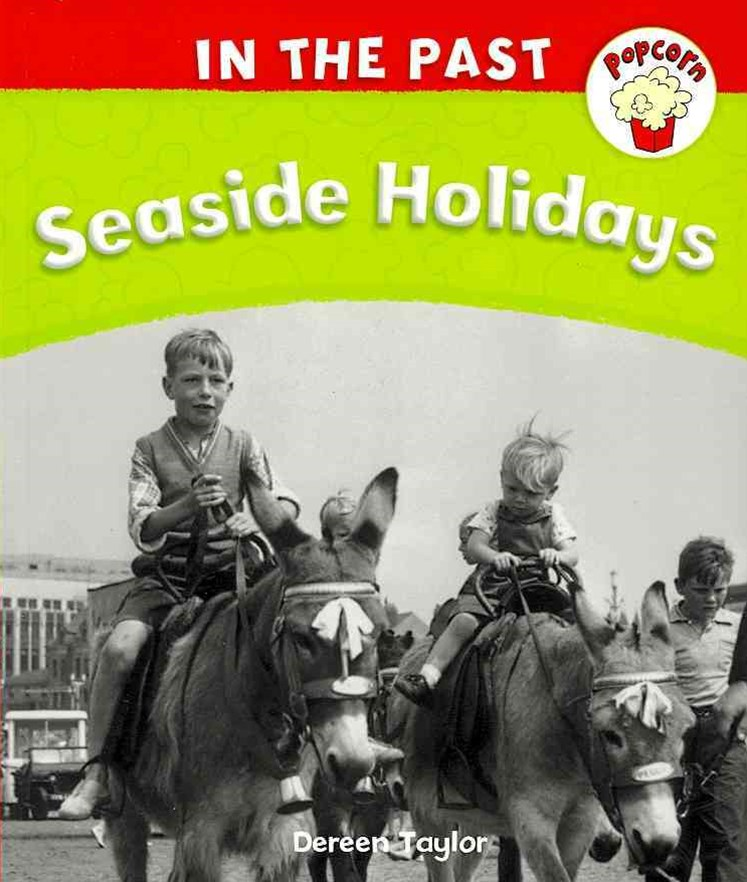Popcorn: In The Past: Seaside Holidays