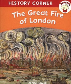Popcorn: History Corner: The Great Fire of London